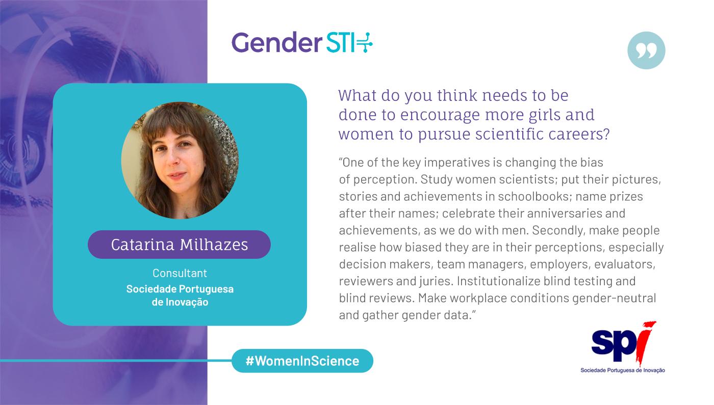 Catarina Milhazes, a consultant at the Sociedade Portuguesa de Inovação, says we need to address perception bias to achieve gender equality in science.