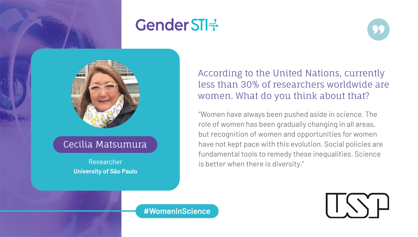 Cecilia Matsumura, a researcher at the University of São Paulo, says women in science need to be given recognition and opportunities.