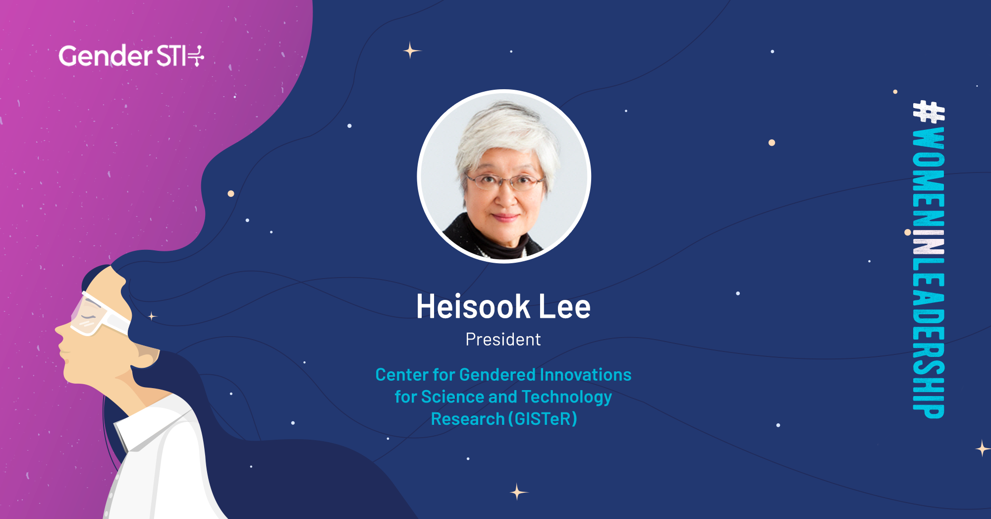 Heisook Lee, President of the Center for Gendered Innovations in Science and Technology Research (GISTeR), is one of Gender STI's #WomenInLeadership nominees.