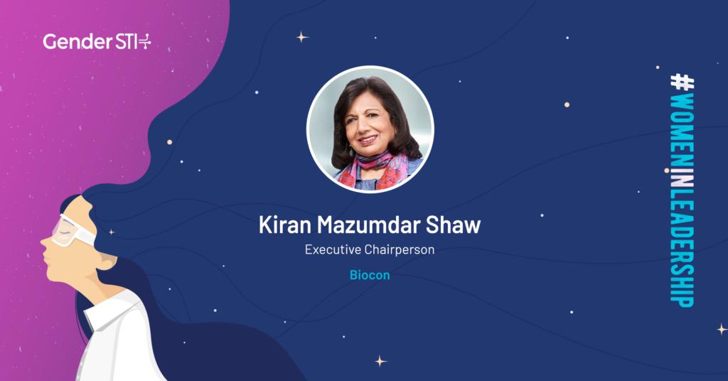 Kiran Mazumdar Shaw, Executive Chairperson of Biocon, is one of Gender STI's #WomenInLeadership nominees.