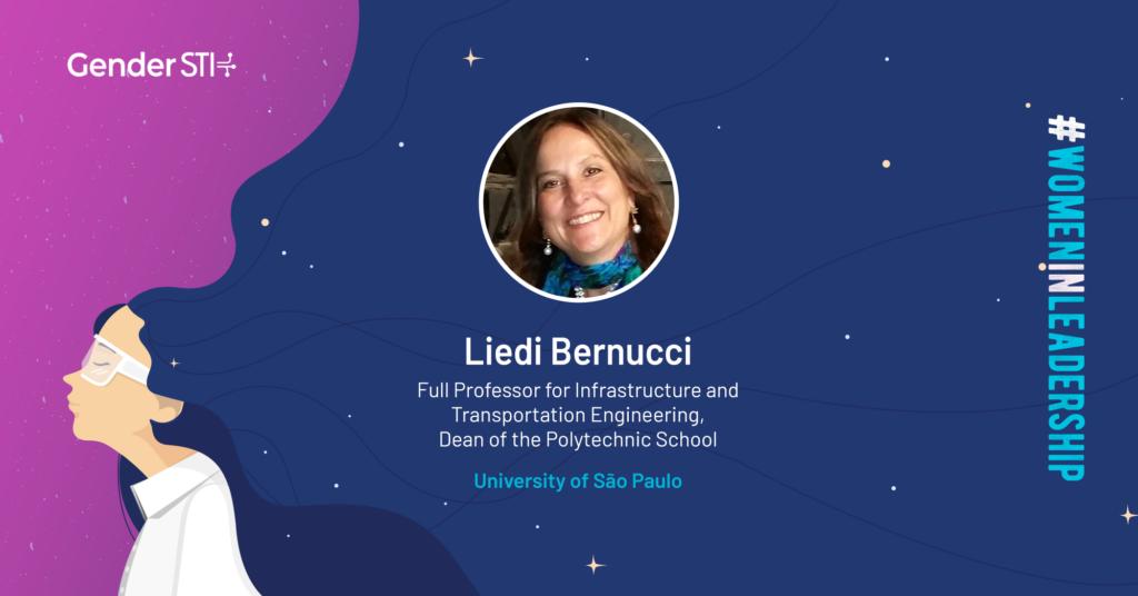 Liedi Bernucci, dean of the Polytechnic School at the Universidade de São Paulo, is a nominee for Gender STI's #WomenInLeadership campaign.
