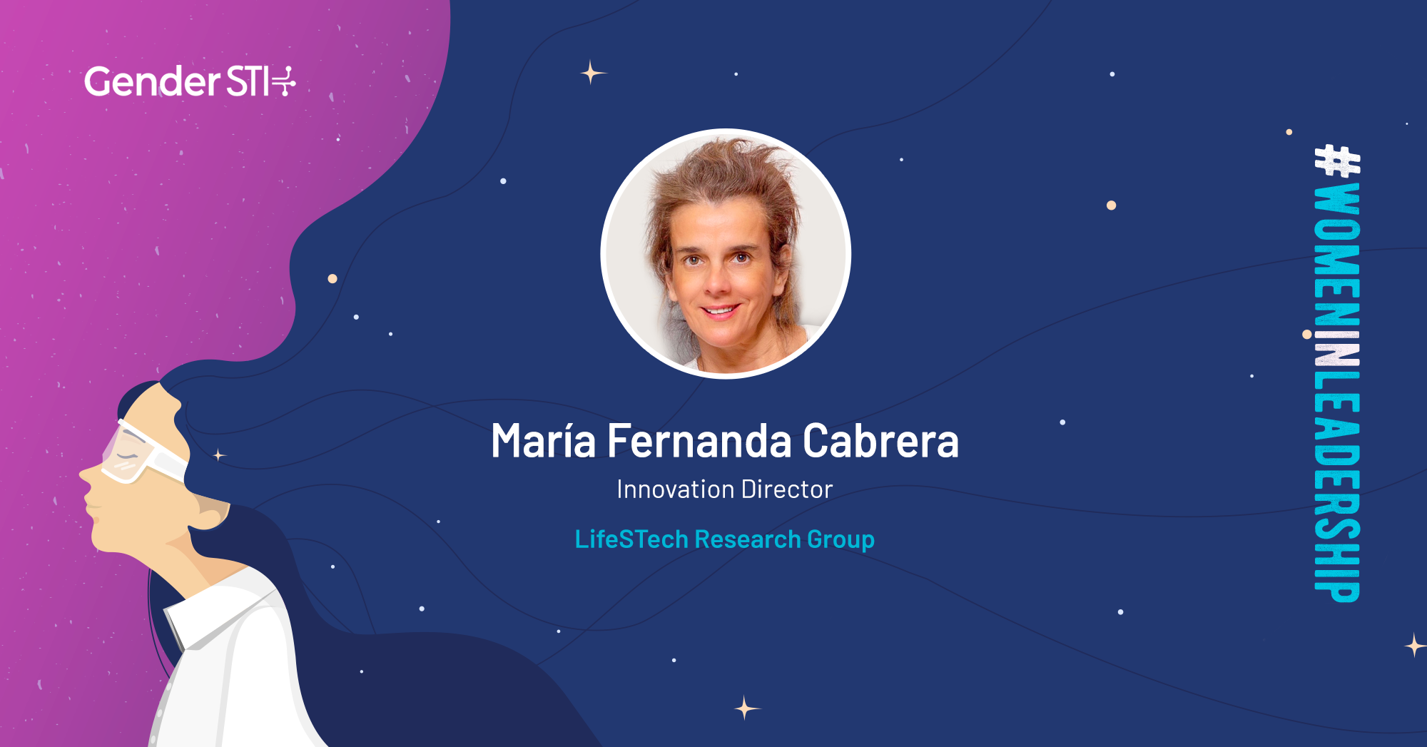 María Fernanda Cabrera, Innovation Director at the LifeSTech Research Group, is one of GenderSTI's #WomenInLeadership nominees.