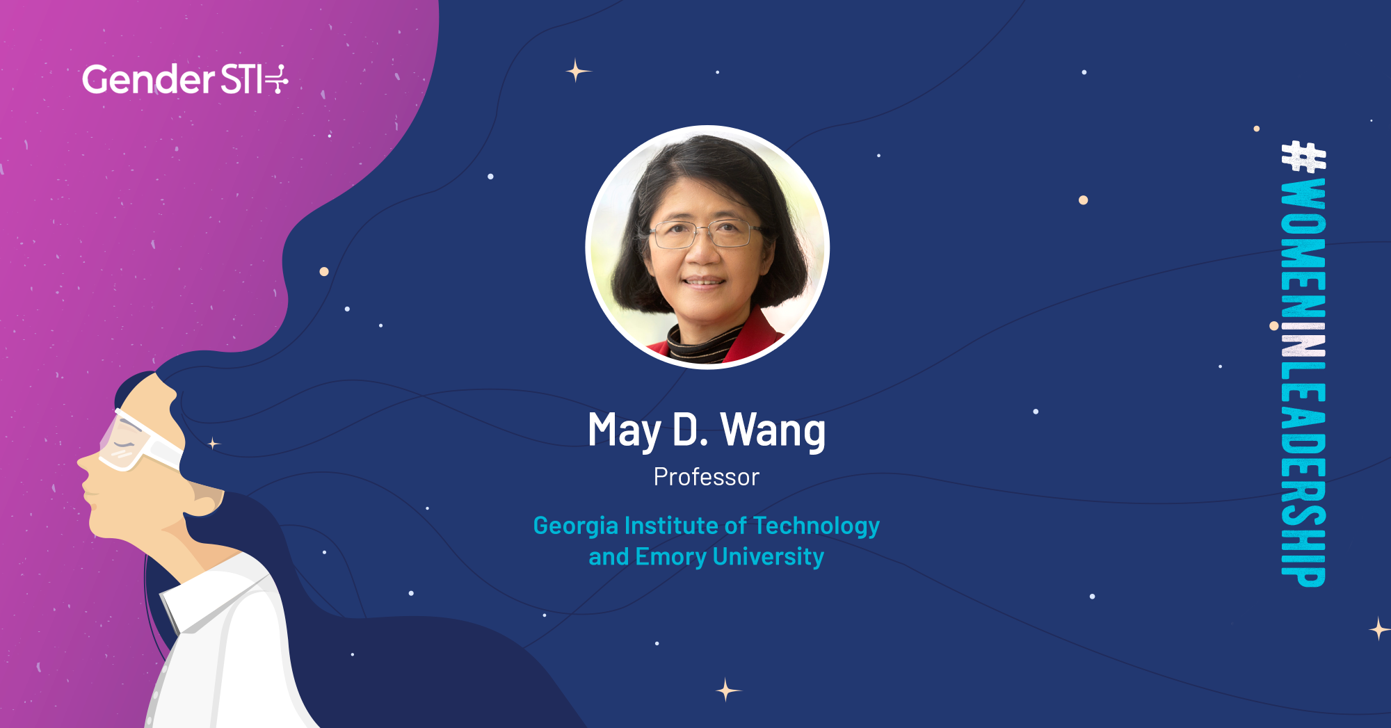 May D. Wang, a professor at the Georgia Institute of Technology and Emory University, is one of Gender STI's #WomenInLeadership nominees.