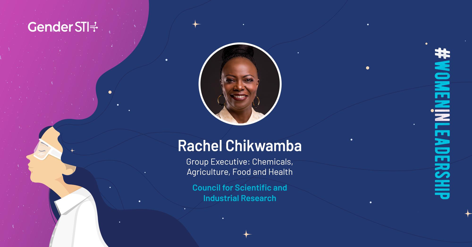 Rachel Chikwamba, CSIR Group Executive, is one of Gender STI's #WomenInLeadership nominees.