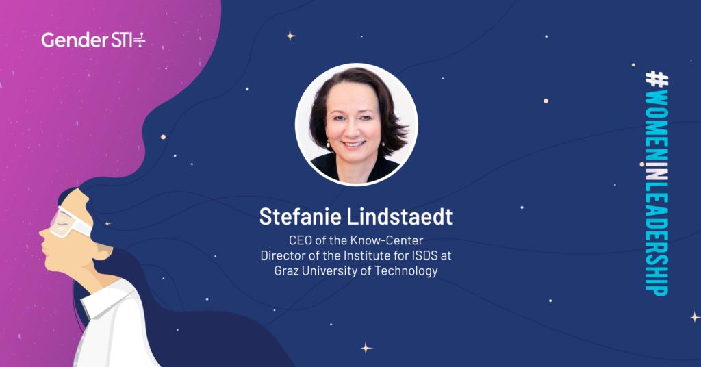 Stefanie Lindstaedt, CEO of Know-Center Graz, is one of Gender STI's #WomenInLeadership nominees.